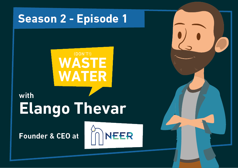 Elango Thevar - Guest of the Don't Waste Water Podcast