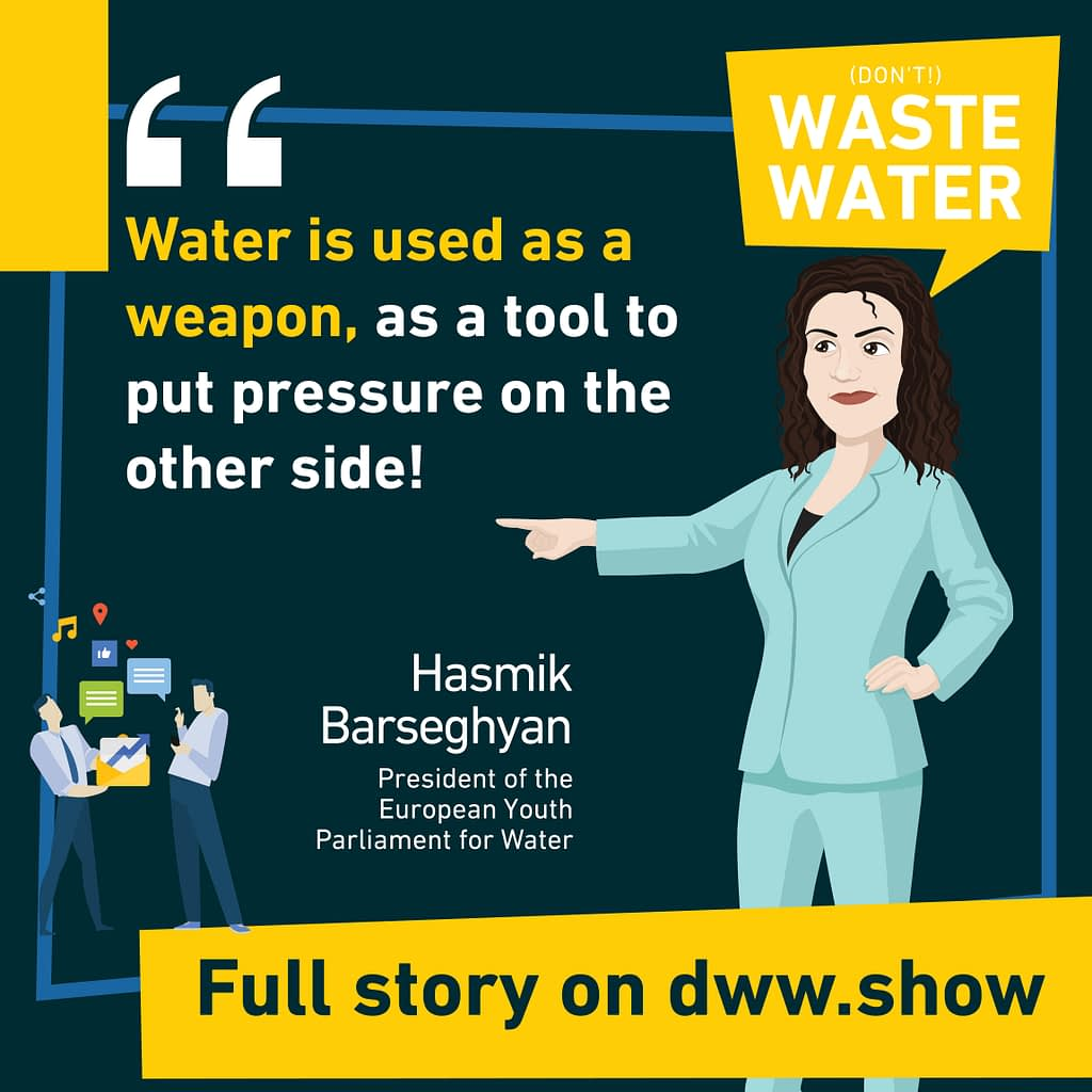 Water is used as a Weapon, warns Hasmik Barseghyan, president of the EYPW