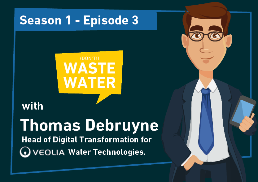 Thomas Debruyne - Guest of the Don't Waste Water Podcast
