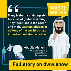 When Icebergs melt naturally, billions of liters of water get wasted (while they could have greened the Dubai desert)