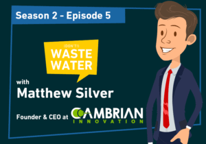 Matthew Silver - Returning Guest of the Don't Waste Water Podcast