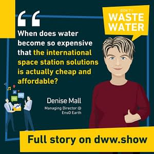 The price of water has a direct incidence on how we value it, shares Denise Mall from EnsO Earth