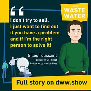 Selling is about finding a problem and proposing a solution - Gilles Toussaint - GT Impact