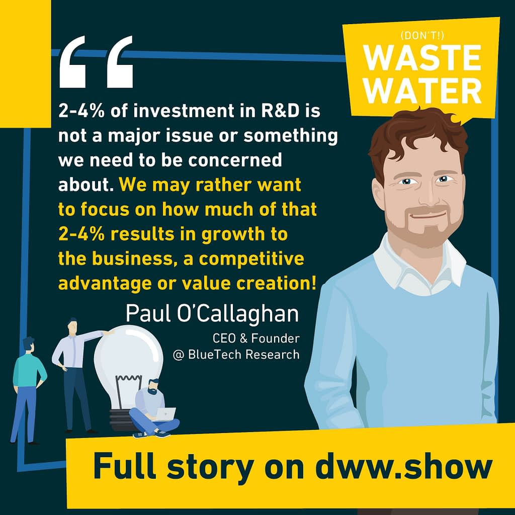 It's not so much about investment in Water Innovation that's it's about seeing results for the money.