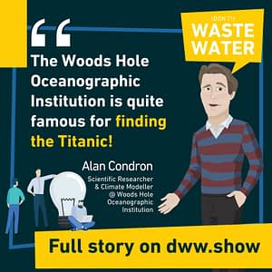 Woods Hole Oceanographic Institution is involved in the world's most famous Iceberg story: the Titanic, recalls Alan Condron