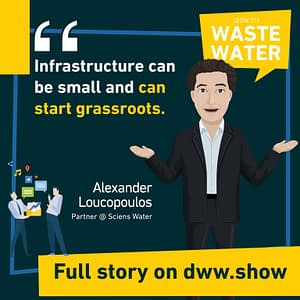 Infrastructure can be small and can start grassroots thinks Alexander Loucopoulos