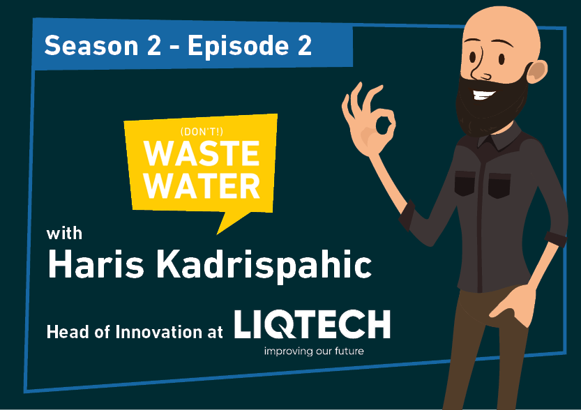 Haris Kadrispahic - Guest of the Don't Waste Water Podcast