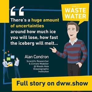 Iceberg Harvesting still carries many uncertainties warns Alan Condron from the Woods Hols Oceanographic Institution