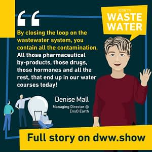 Applying biomimicry to close the wastewater loop has a lot of welcome side effects, thinks Denise Mall.