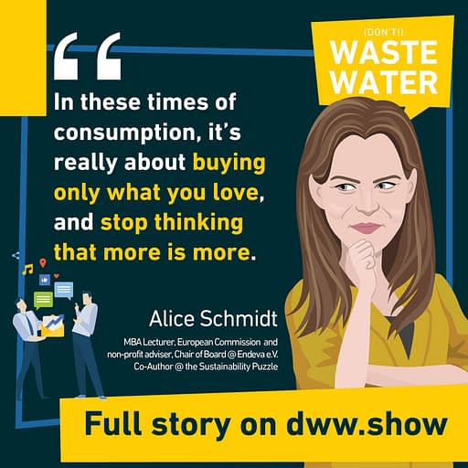It is all about buying what you love, and stop thinking what more is more, according to Alice Schmidt.