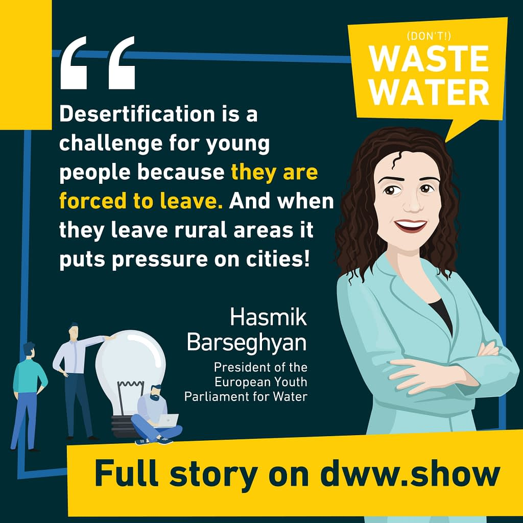 Desertification is a water industry's challenge, so is water scarcity and water quality