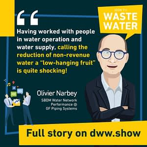 Non-Revenue Water is not necessarily a low hanging fruit recalls Olivier Narbey