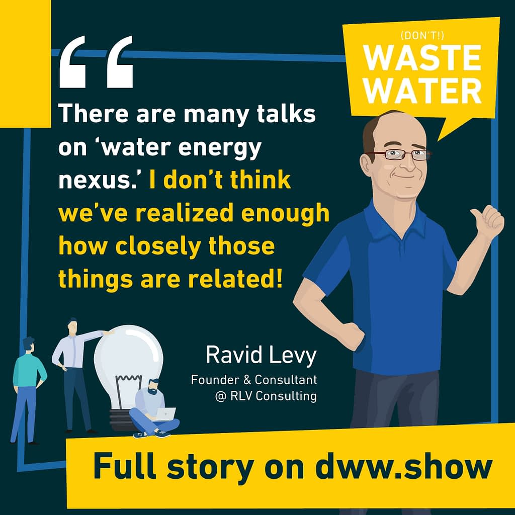 Water - Energy Nexus is a key component of sustainability, and of the Israel Water Miracle