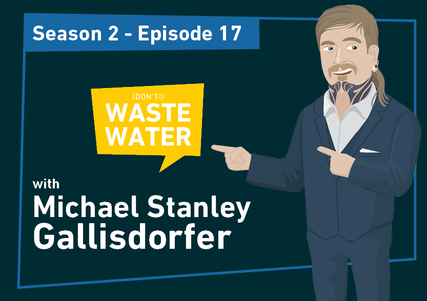 Michael Stanley Gallisdorfer - Guest of the (don't) Waste Water