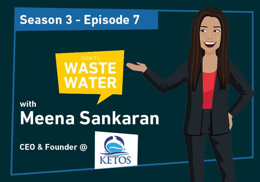 Meena Sankaran - Guest of the Don't Waste Water Podcast