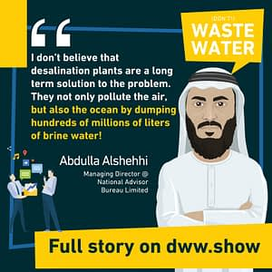 Desalination is not a long-term solution, thinks Abdulla Alshehhi. We must go for unconventional water sources, such as Iceberg Harvesting to green a desert.