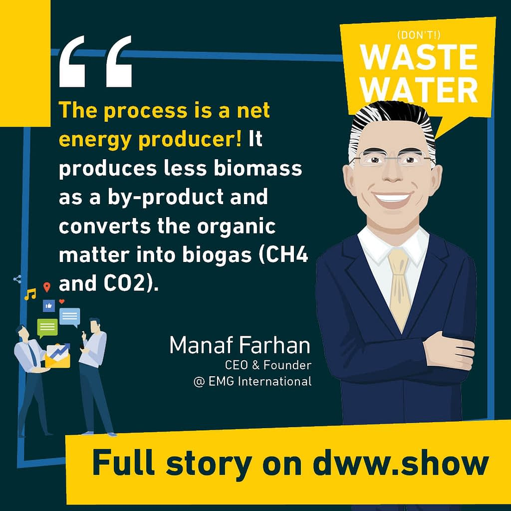 The process of anaerobic digestion is a net energy producer! It produces less biomass as a by-product and converts the organic matter into biogas (CH4 and CO2)