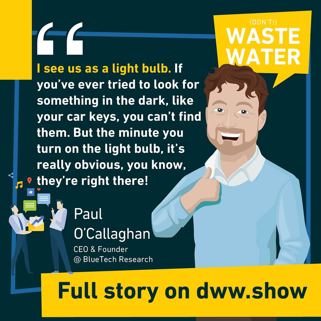 BlueTech Research is a bit of a Light Bulb, to shine a fresh light on Water Innovation