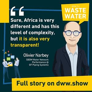 Africa is a very different but exciting place to work in the Water Industry, thinks Olivier Narbey