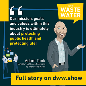 When you're on a mission, you need a vision. And to tell good water stories!