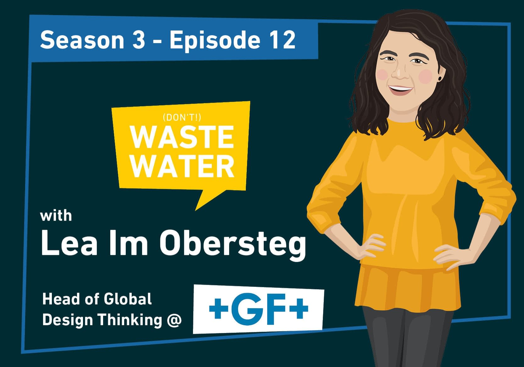 Lea Im Obersteg - Guest of the Don't Waste Water Podcast