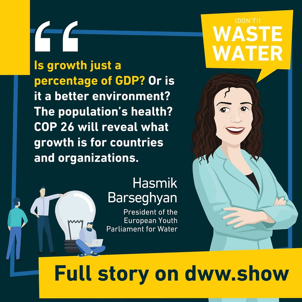 How do we integrate sustainability into growth figures, asks the president of the European Youth Parliament for Water
