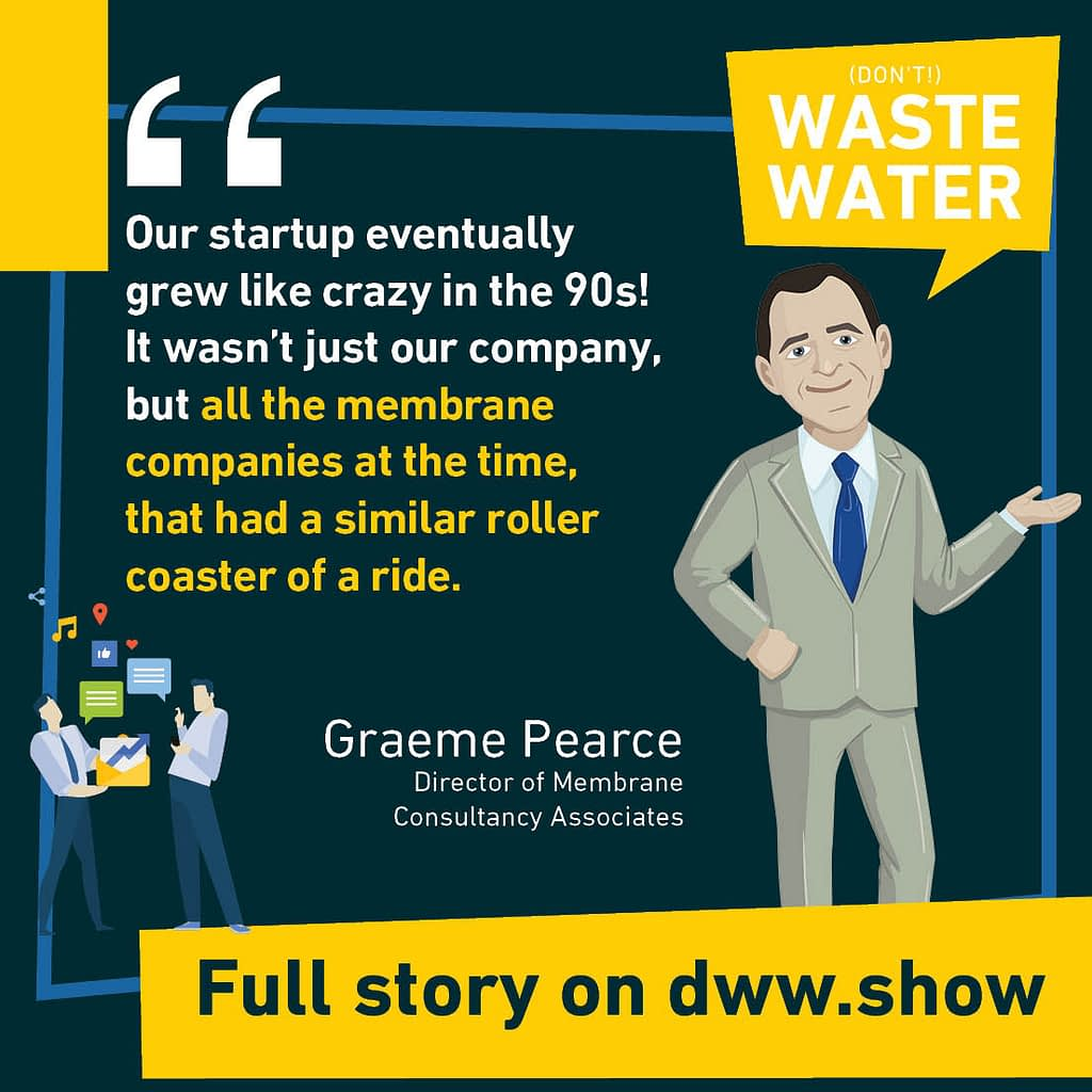 Another Quote from Graeme Pearce's interview on the don't waste water podcast, on MBR technology