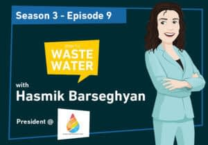 Hasmik Barseghyan - Guest of the Don't Waste Water Podcast
