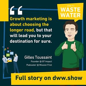Growth marketing is about choosing the longer road, thinks Gilles Toussaint.