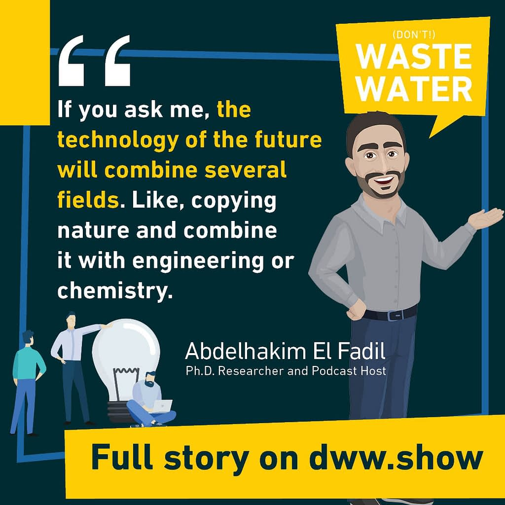 What's the future of Water Technologies? Abdelhakim El Fadil shares his perception of it.
