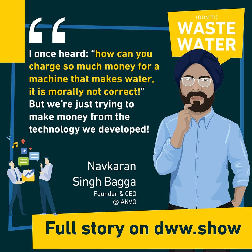 Education is still a challenge when explaining everyone why you charge for water, so Navkaran Singh Bagga says.