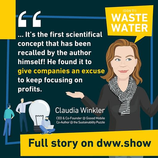 Triple Bottom may well have served companies as an excuse to keep focusing on profits, fears Claudia Winkler, co-author of the Sustainability Puzzle book.