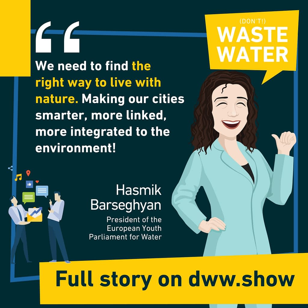 We need to find the right way to live with nature, thinks Hasmik Barseghyan