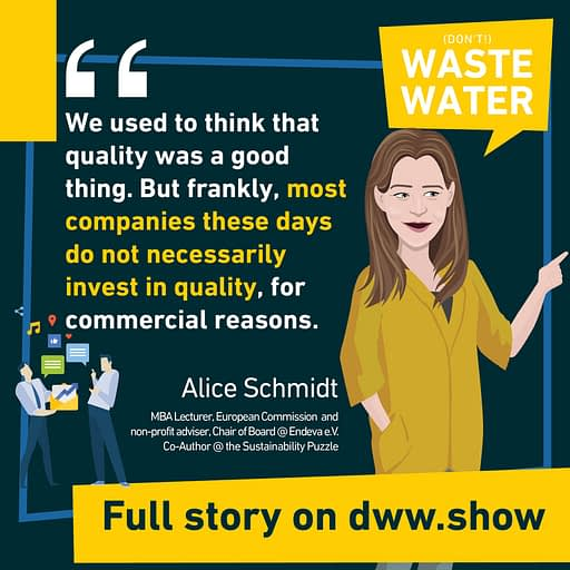 Quality used to be a clear objective, until planned obsolescence popped in. Alice Schmidt explains how quality is a foundation stone of sustainable development.