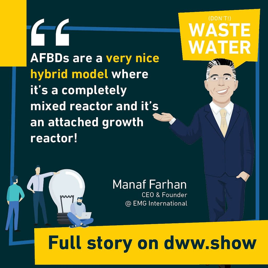 Anaerobic Fluidized Bed Digestors are a very nice hybrid model where it's a completely mixed reactor and it's an attached growth reactor!