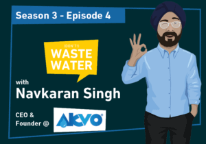 """Navkaran Singh Bagga - Guest of the """"(don't) Waste Water"""" podcast to discuss Atmospheric Water Generation"""